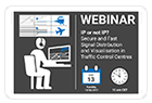 Webinar: Secure and Fast Signal Distribution and Visualisation in Traffic Control Centres