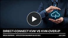 Webinar: Direct-connect KVM vs. KVM over IP