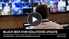 Webinar: Black Box KVM Solutions Update